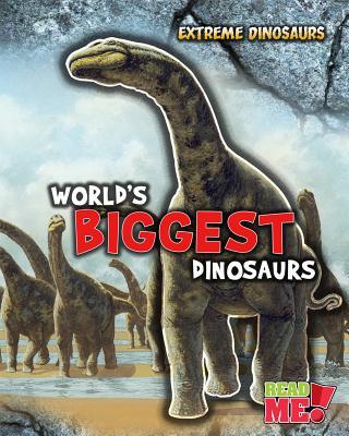 World's Biggest Dinosaurs By Matthews, Rupert