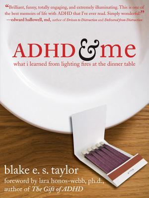 ADHD & Me By Taylor, Blake E. S./ Honos-Webb, Lara, Ph.D. (FRW)