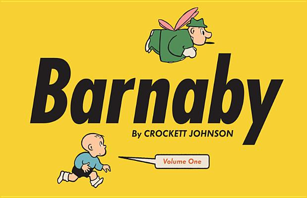 Barnaby By Johnson, Crockett/ Clowes, Daniel (INT)/ Reynolds, Eric (EDT)/ Nel, Philip (EDT)