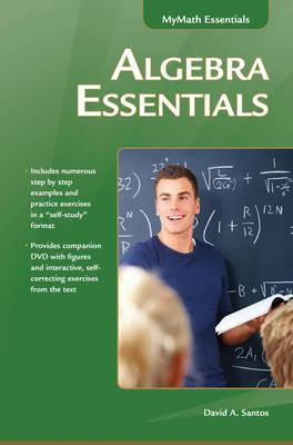 Algebra Essentials By Santos, David A.